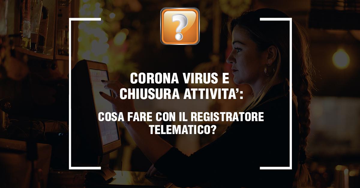 Coronavirus e chiusura attività.